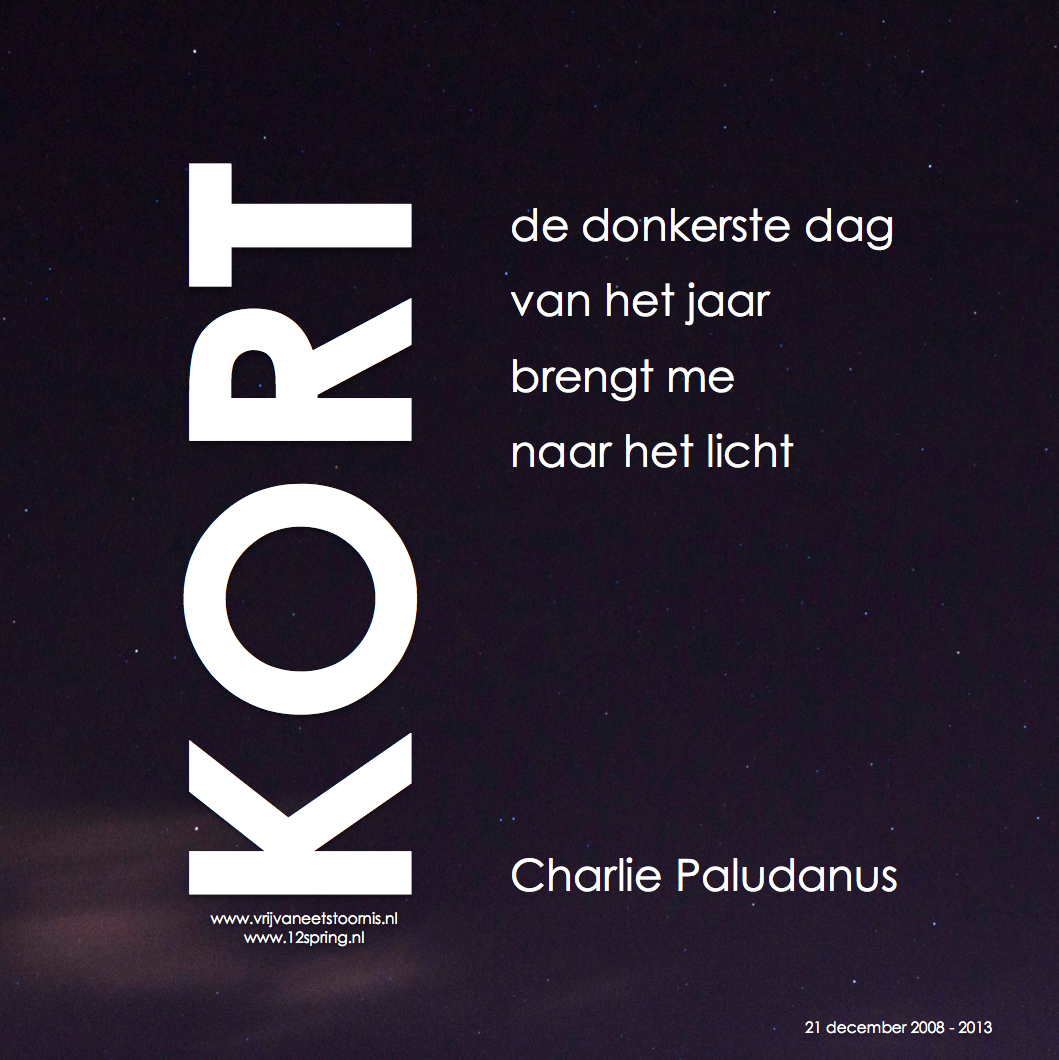 Citaten Over Vrijheid : De donkerste dag van het jaar keerpunt in je leven gedicht