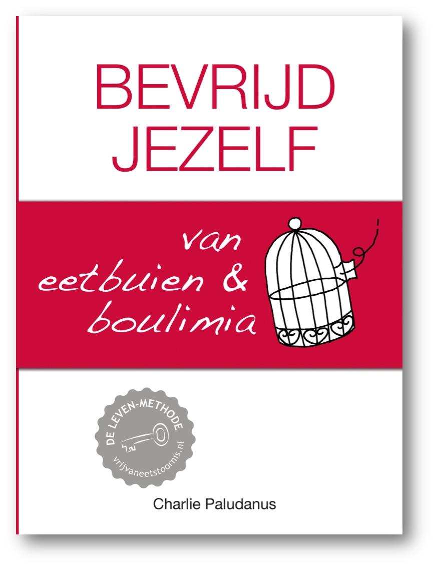 Inkijkexemplaar boek Bevrijd jezelf van eetbuien & boulimia - Charlie Paludanus - Vrij van Eetstoornis